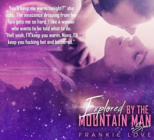 Explored By The Mountain Man - Frankie Love