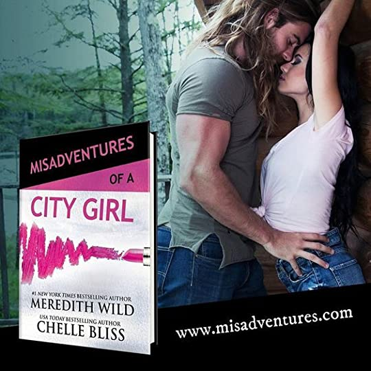 Misadventures of a City Girl - Meredith Wild and Chelle Bliss