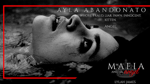 The Mafia And His Angel: Part 1 by Lylah James