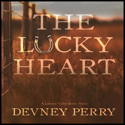 The Lucky Heart Jamison Valley 3 By Devney Perry