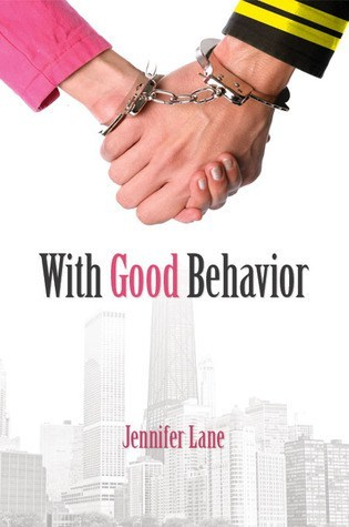 Review – With Good Behavior by Jennifer Lane