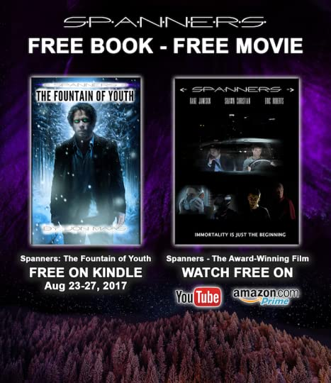 Promo for Spanners: The Fountain of Youth - Free on Kindle Aug 23-27, 2017