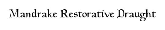 Mandrake Restorative Draught