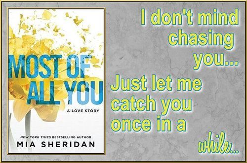 Most of all you by mia sheridan i will be honest and say straight off the bat that this sort of story lately has been like reading kryptonite for me high levels of angst and drama have fandeluxe Image collections