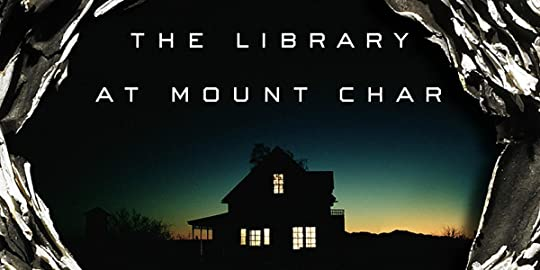 21st Century Literature 1017 The Library At Mount Char The