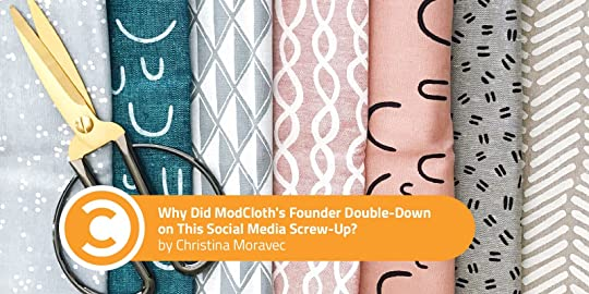 Why Did ModCloth's Founder Double-Down on This Social Media Screw-Up
