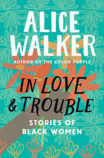 new pdf download pdfepub ebook in love trouble by alice walker showing 1 2 of 2 - The Color Purple Book Pdf