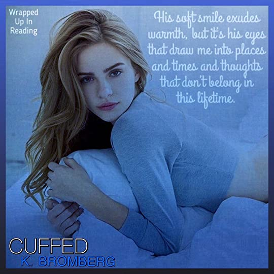 Cuffed (Everyday Heroes, #1) by K  Bromberg