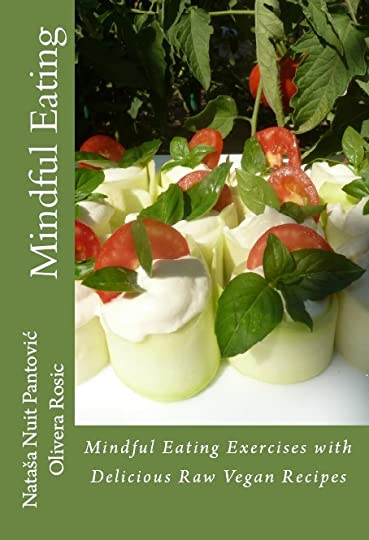 Mindful Eating with Delicious Raw Vegan Recipes