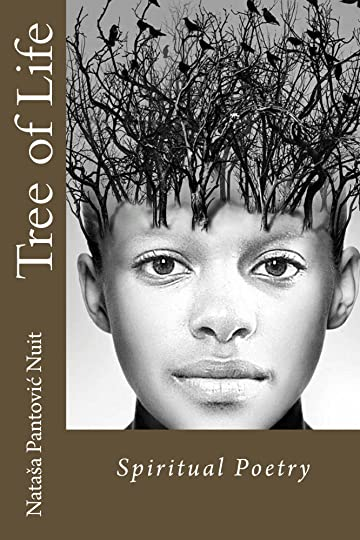 Tree of Life True Story Novel with Spiritual Poetry