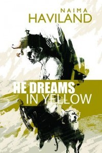 He Dreams in Yellow