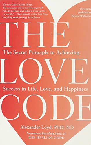 26082026 d0wnload the love code pdfaudiobook by alexander loyd download link love code principle achieving happinesspdf malvernweather Gallery
