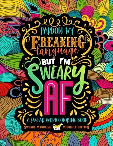 A Swear Word Coloring Book Midnight Edition