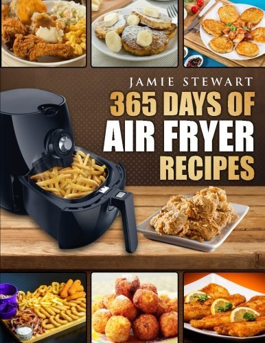 14142215 d0wnload 365 days of air fryer recipes pdfaudiobook by 14142215 d0wnload 365 days of air fryer recipes pdfaudiobook by jamie stewart showing 1 2 of 2 forumfinder Image collections