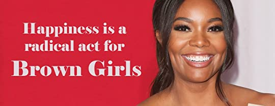 Happiness is a radical act for Brown Girls img banner