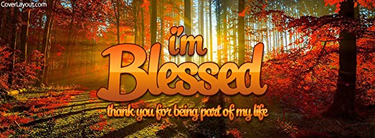 blessed thanks being part life
