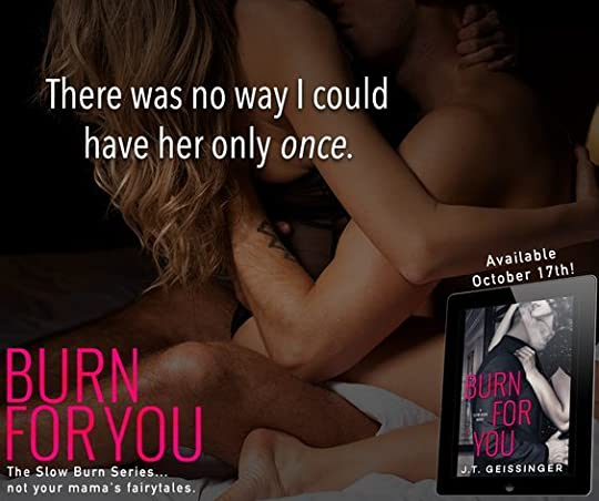 Burn For You, book 1 in the Slow Burn series