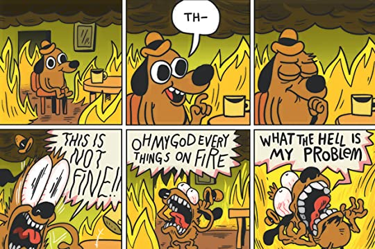 this is not fine meme