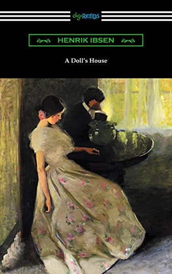 portrayal of womens powers in a dolls house by henrik ibsen and tess of the durbervilles by thomas h