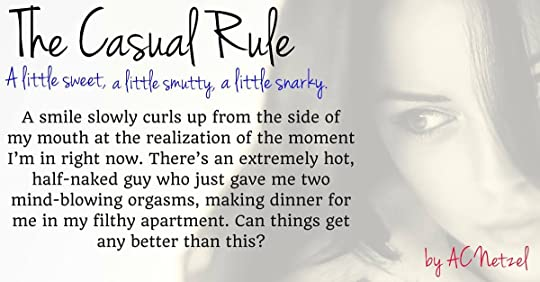 The casual rule the casual rule 1 by ac netzel 5 review funny sweet sexy and totally captivating with characters you could feel there are hordes of hopeless romantics who will love the way this fandeluxe Choice Image