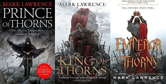 Prince of Thorns (The Broken Empire, #1) by Mark Lawrence