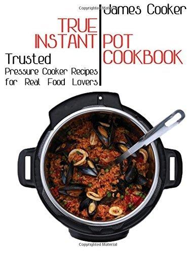 24100330 d0wnload true instant pot cookbook pdfaudiobook by james true instant pot cookbook forumfinder Gallery
