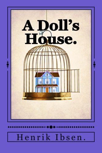 a comparison of a dolls house by henrik ibsen and richard ii by william shakespeare A doll's house henrik ibsen don quixote miguel de cervantes saavedra william shakespeare witch and wizard james patterson and gabrielle charbonnet.