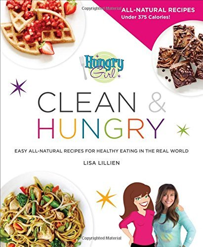 40101057 d0wnload hungry girl clean hungry pdfaudiobook by lisa hungry girl clean hungry forumfinder Choice Image