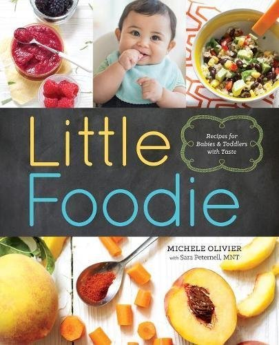 23100553 d0wnload little foodie pdfaudiobook by michele olivier download link little foodie recipes babies toddlerspdf forumfinder Choice Image