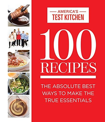 46100323 d0wnload 100 recipes pdfaudiobook by americas test download link 100 recipes absolute best essentialspdf forumfinder Choice Image