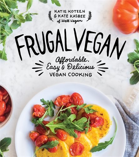 1624143776 d0wnload frugal vegan pdfaudiobook by katie koteen download link frugal vegan affordable delicious cookingpdf forumfinder Image collections