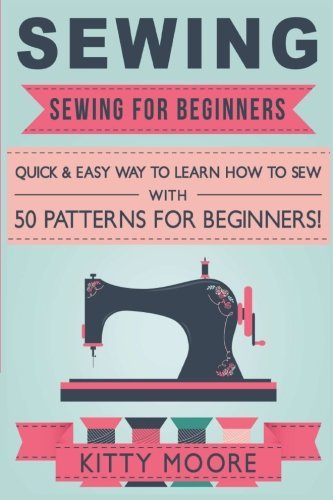 1518819966 - D0WNLOAD Sewing PDF/AUDIOBOOK By Kitty Moore (showing 1 ...