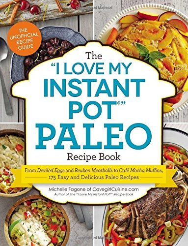Ebook d0wnl0ad the i love my instant pot paleo recipe book pdf the i love my instant pot paleo recipe book forumfinder Image collections
