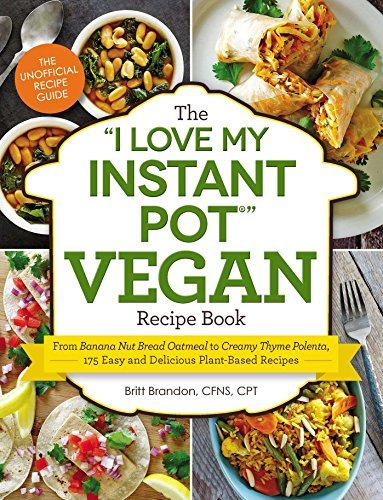 Ebook d0wnl0ad the i love my instant pot vegan recipe book pdf the i love my instant pot vegan recipe book forumfinder Image collections