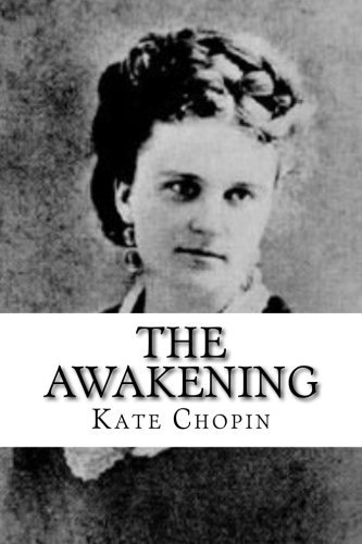 going up against gender role in the awakening a novel by kate chopin