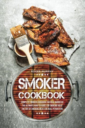 Ebook d0wnl0ad smoker cookbook pdfaudiobook by roger murphy download link smoker cookbook complete how pitmasterspdf forumfinder Images