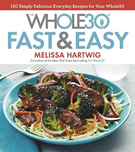 Epub ebook d0wnl0ad the whole30 fast easy cookbook pdf the whole30 fast easy cookbook forumfinder Image collections