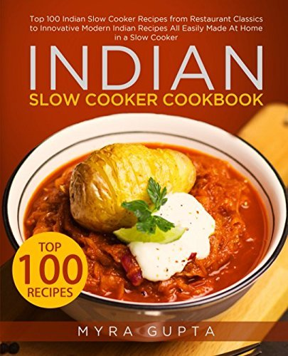 Epub d0wnl0ad indian slow cooker cookbook pdfaudiobook by myra indian slow cooker cookbook forumfinder Choice Image