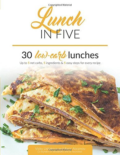 Epub d0wnl0ad lunch in five pdfaudiobook by vicky ushakova download link lunch five lunches carbs ingredientspdf forumfinder