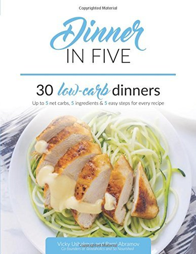 Epub ebook d0wnl0ad dinner in five pdfaudiobook by vicky ushakova download link dinner five thirty dinners ingredientspdf forumfinder