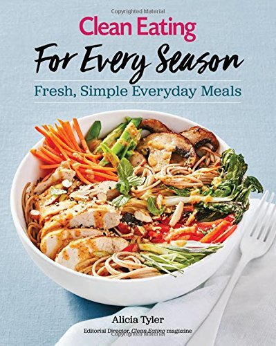 Ebook d0wnl0ad clean eating for every season pdfaudiobook by clean eating for every season forumfinder Image collections