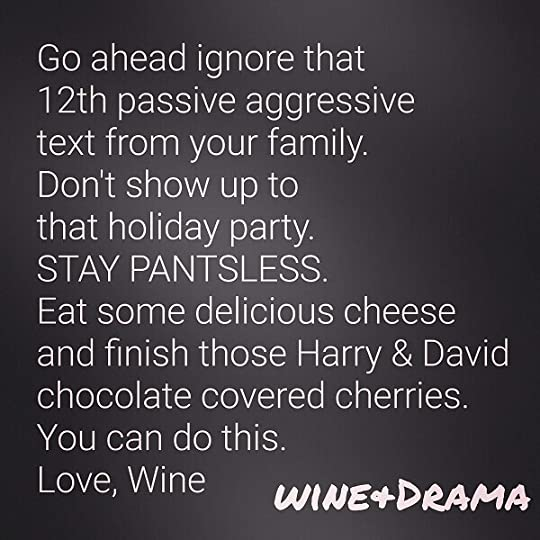 After a long day it's time to relax with your favorite beverage, click on the television, and read these funny wine quotes! Click here and try not to spill your drink, ladies...