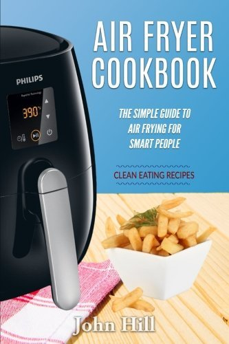 1537755862 downioad air fryer cookbook pdfaudiobook by john hill air fryer cookbook forumfinder Images