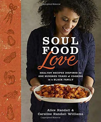 0804137935 downioad soul food love pdfaudiobook by alice randall download link soul food love healthy inspiredpdf forumfinder Gallery