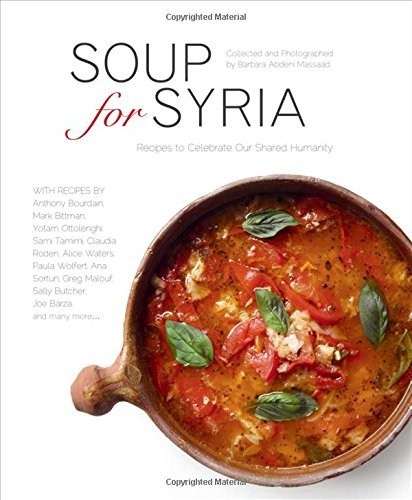 1566560896 downioad soup for syria pdfaudiobook by barbara abdeni download link soup syria recipes celebrate humanitypdf forumfinder Images