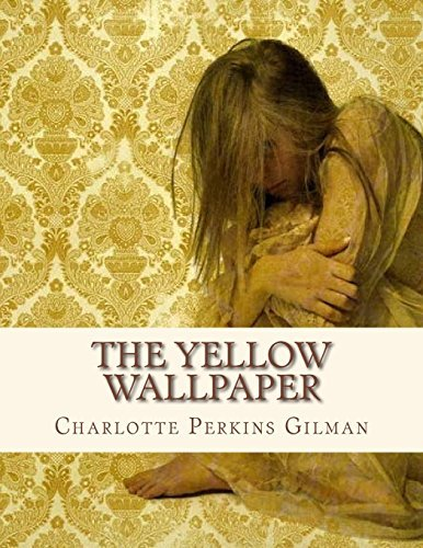 Gilman the yellow wallpaper pdf