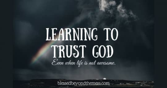 Can we really trust God when we are struggling?