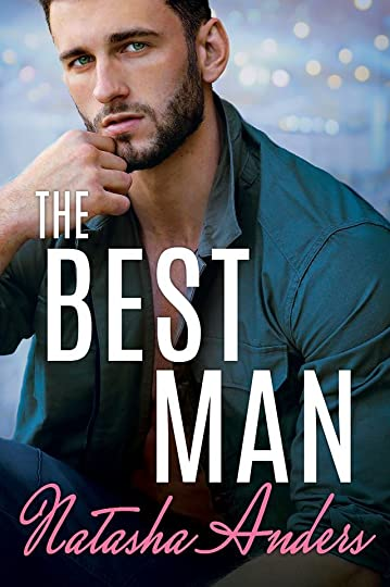 The Best Man (Alpha Men, #2) by Natasha Anders