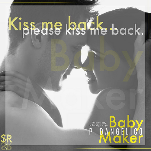 Baby Maker by P. Dangelico