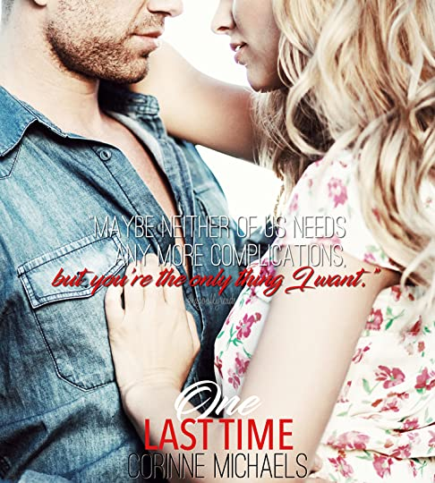 One Last Time (Second Time Around, #2) by Corinne Michaels